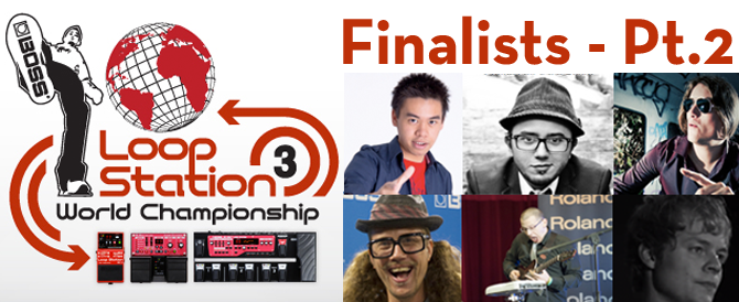 Loop Station World Finalists 2013 Part 2