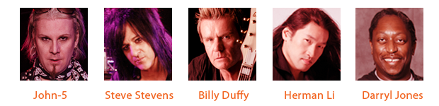 John-5, Steve Stevens, Billy Duffy, Darryl Jones, Herman Li