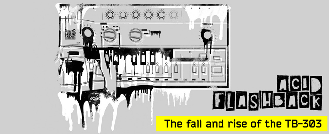 Tb 303 acid flashback roland u s blog for Acid house production