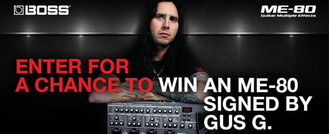 CONTEST: BOSS ME-80 Signed by Gus G